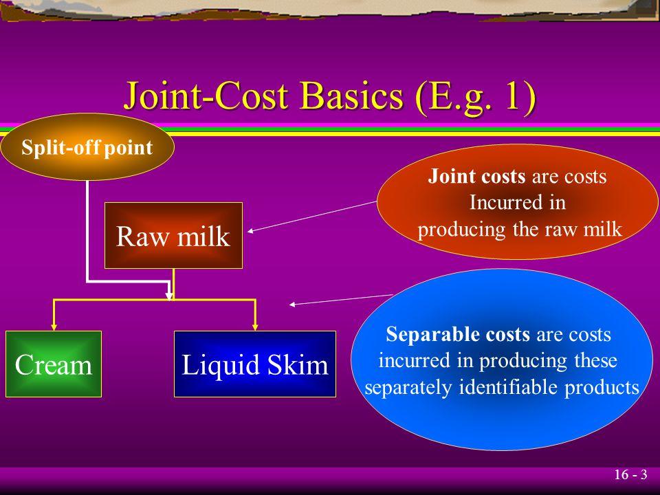 Joint-Cost Basics (E.g. 1)