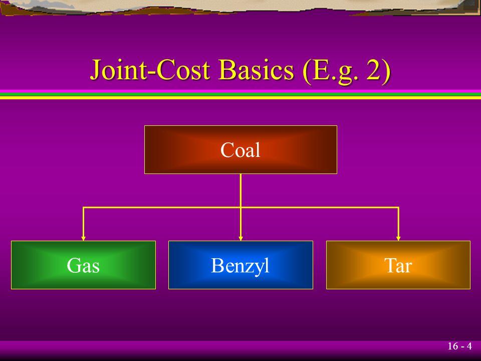 Joint-Cost Basics (E.g. 2)