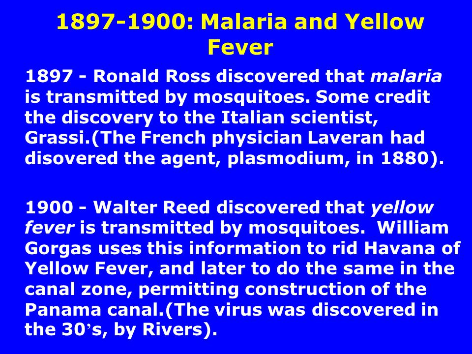 1897-1900: Malaria and Yellow Fever