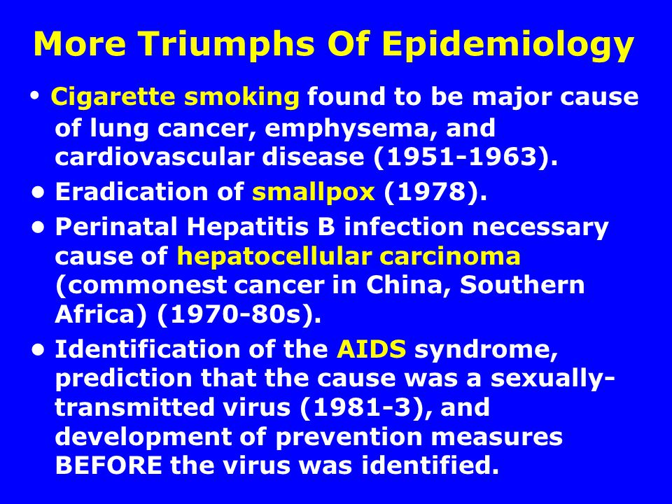 More Triumphs Of Epidemiology