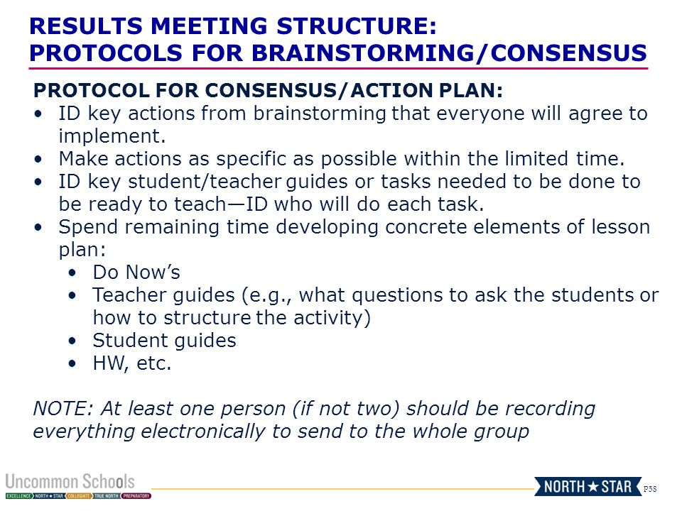 RESULTS MEETING STRUCTURE: PROTOCOLS FOR BRAINSTORMING/CONSENSUS