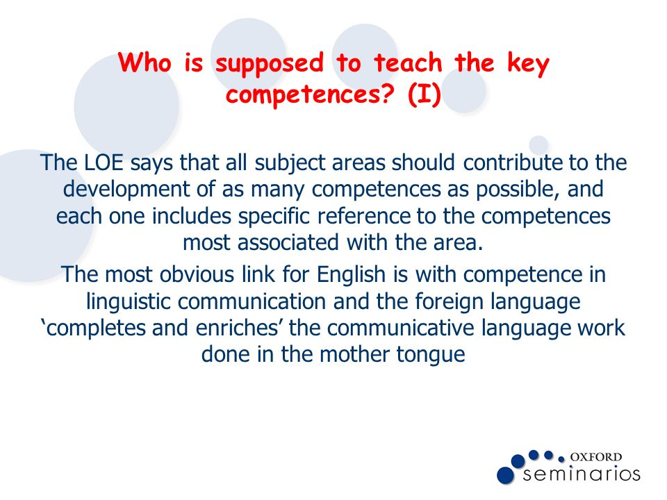 Who is supposed to teach the key competences (I)