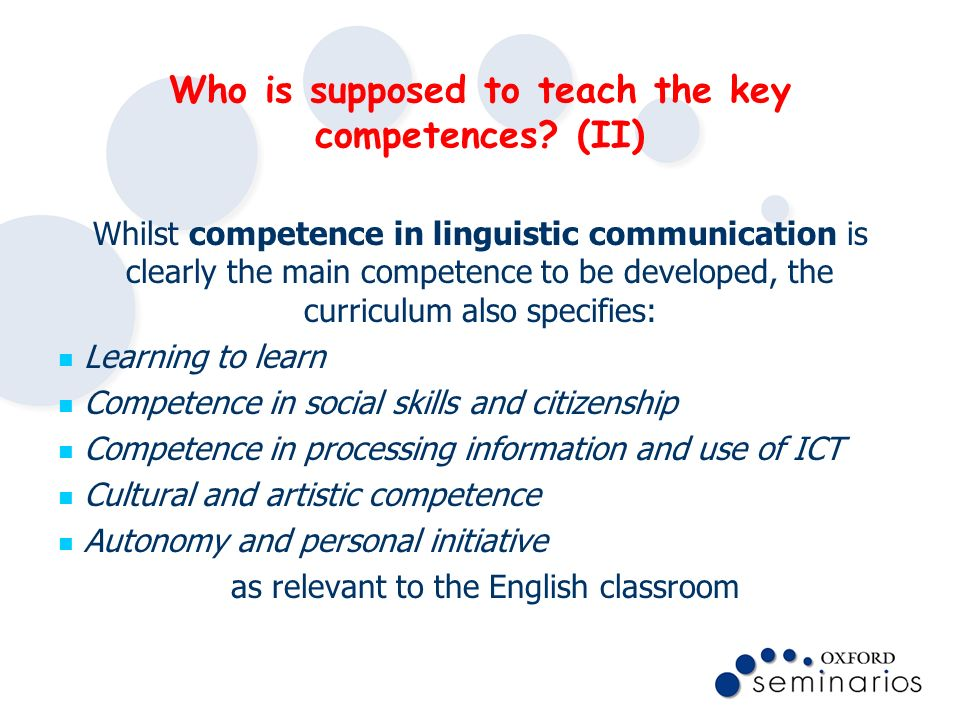 Who is supposed to teach the key competences (II)