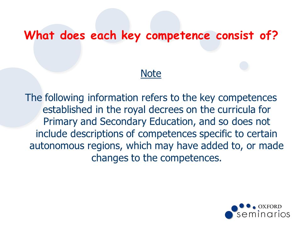 What does each key competence consist of