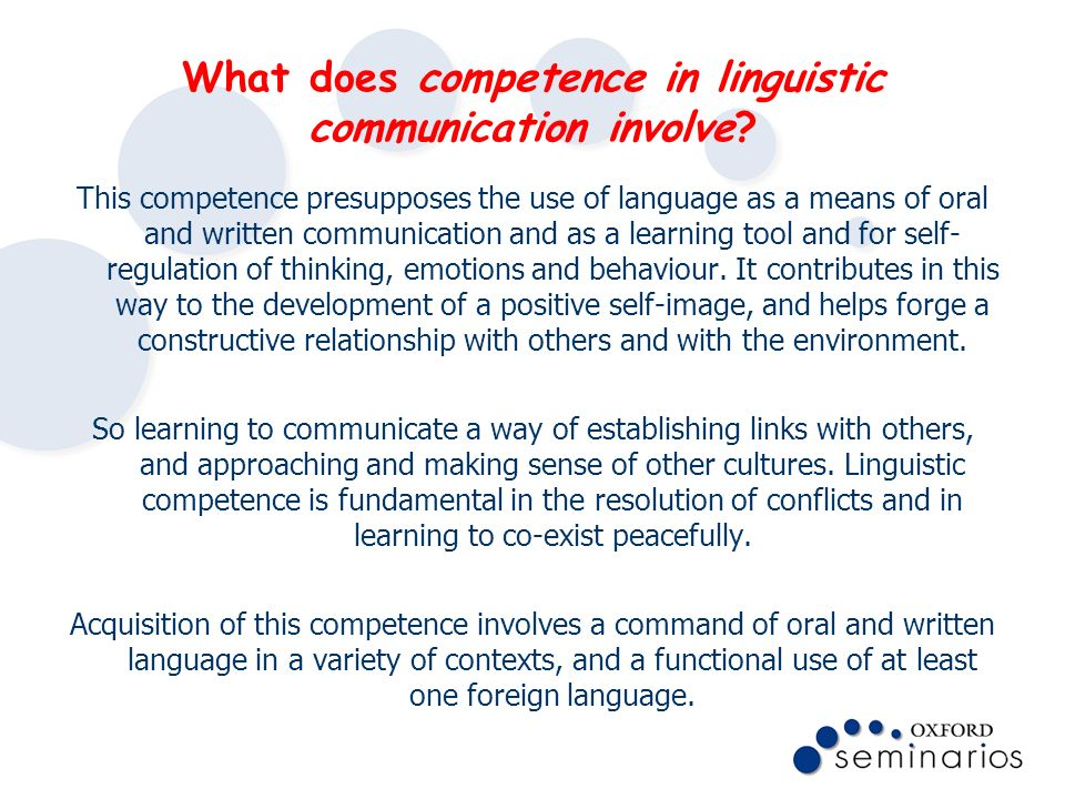 What does competence in linguistic communication involve