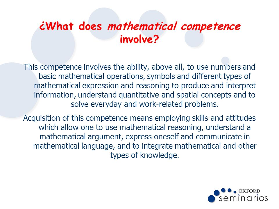 ¿What does mathematical competence involve
