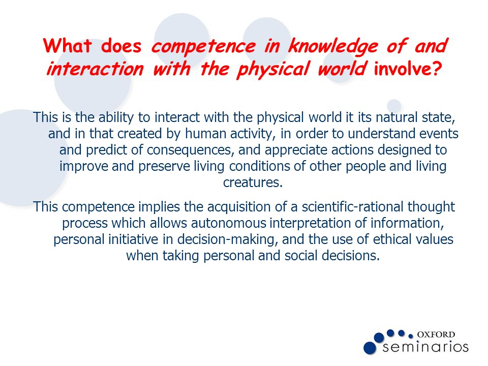 What does competence in knowledge of and interaction with the physical world involve