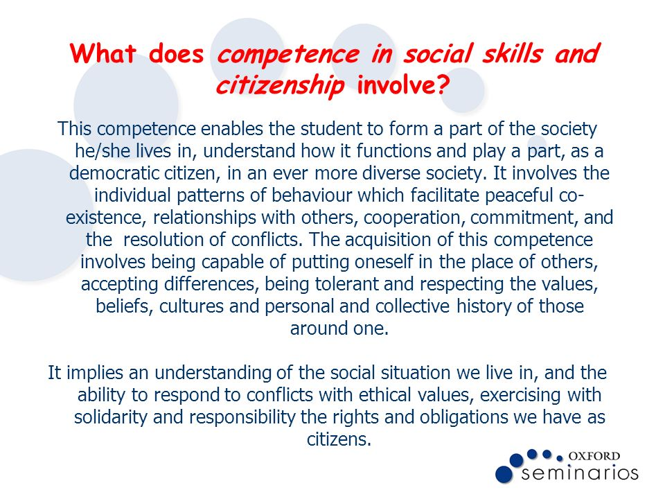 What does competence in social skills and citizenship involve