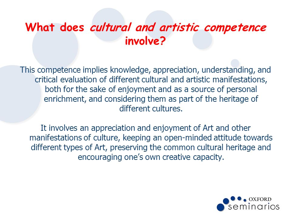 What does cultural and artistic competence involve