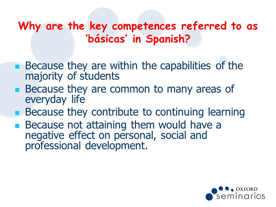 Why are the key competences referred to as 'básicas' in Spanish