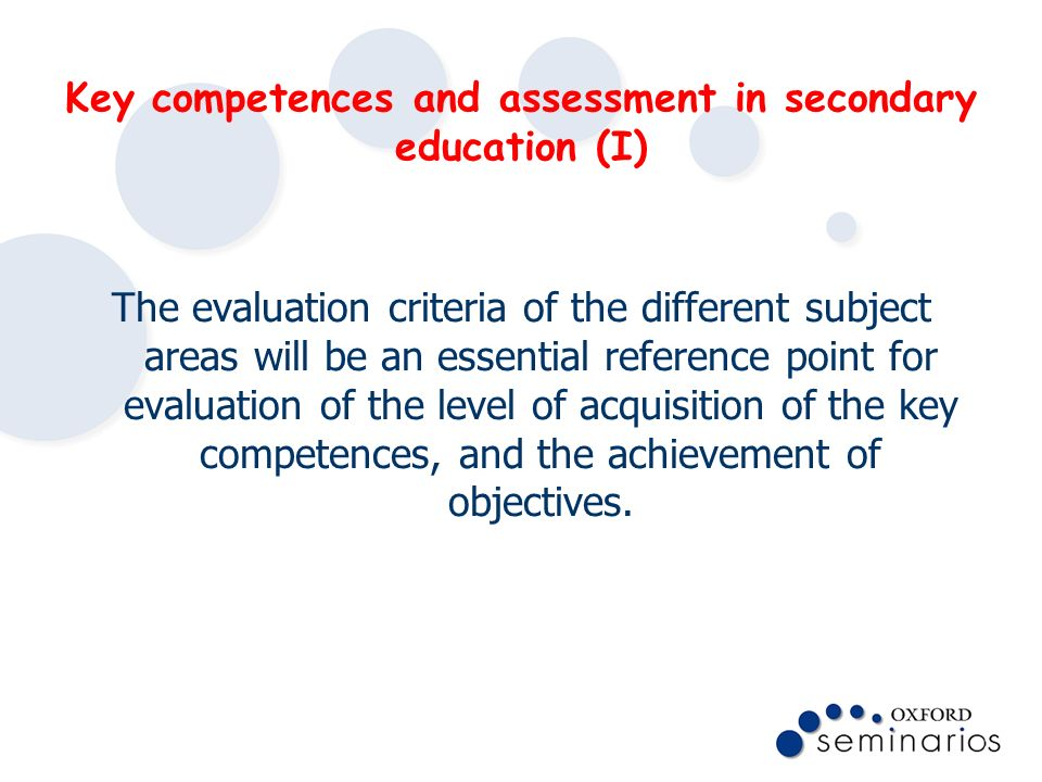 Key competences and assessment in secondary education (I)