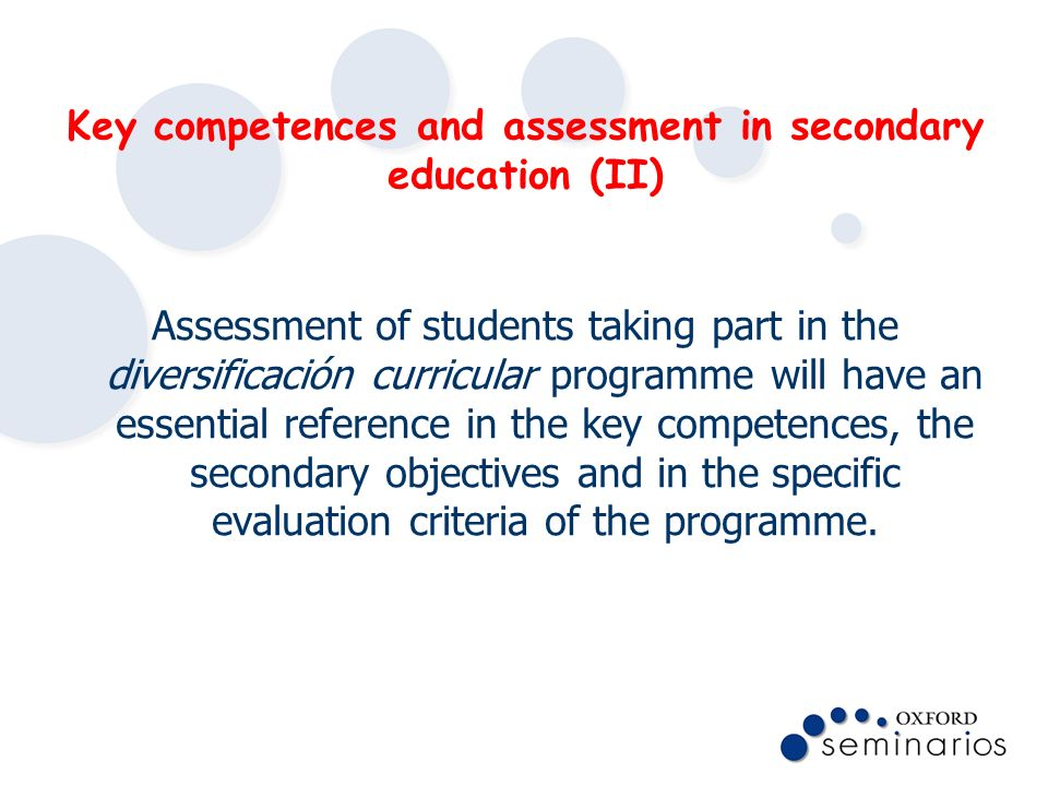 Key competences and assessment in secondary education (II)