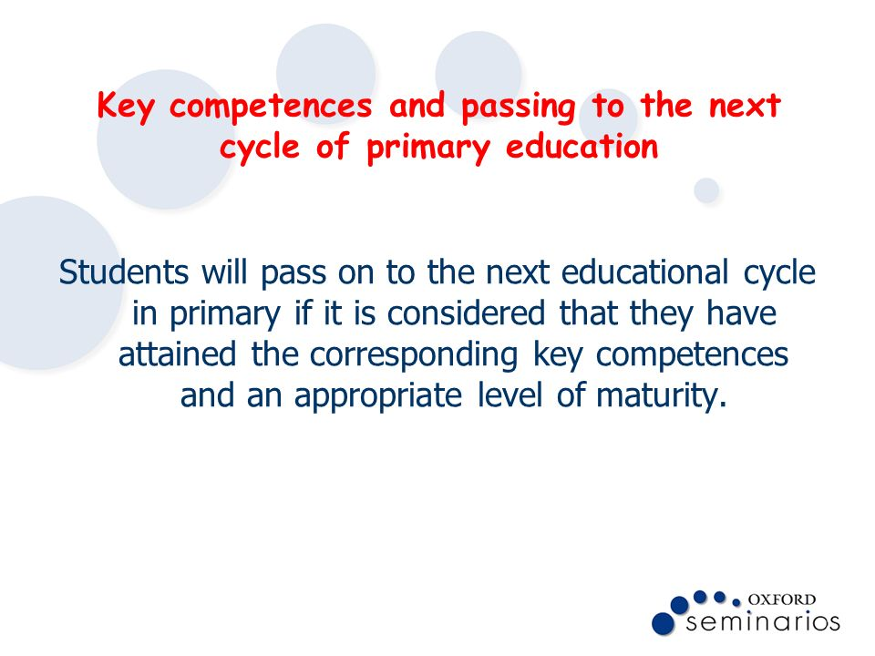 Key competences and passing to the next cycle of primary education