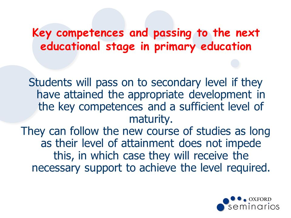 Key competences and passing to the next educational stage in primary education