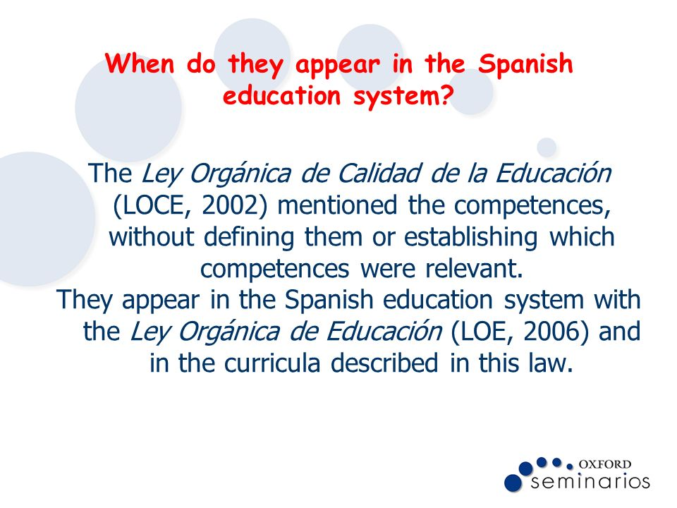 When do they appear in the Spanish education system