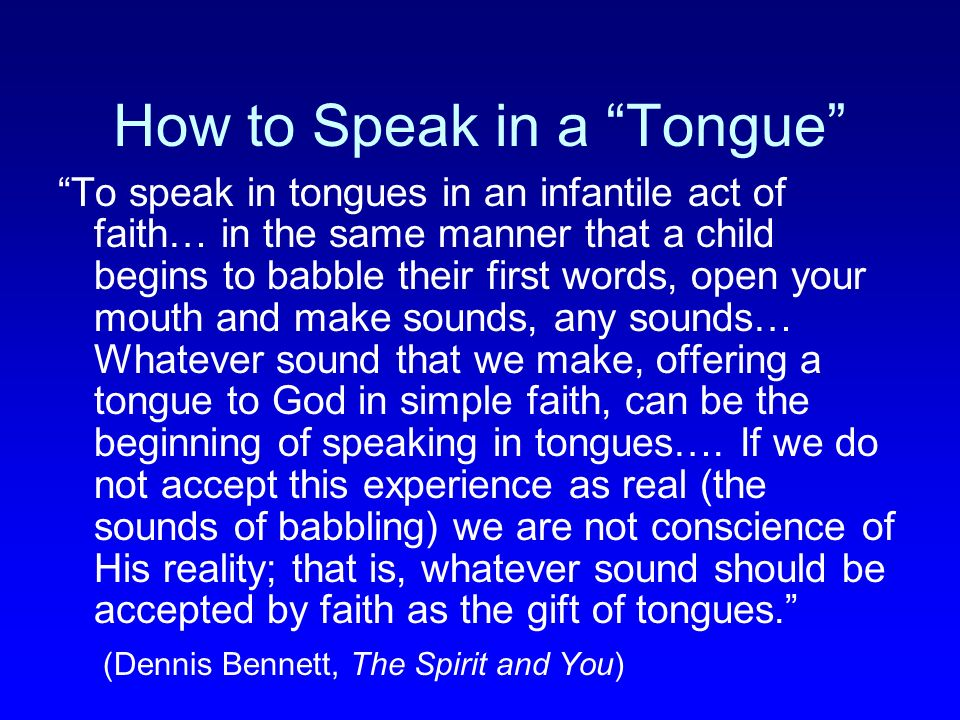 How to Speak in a Tongue