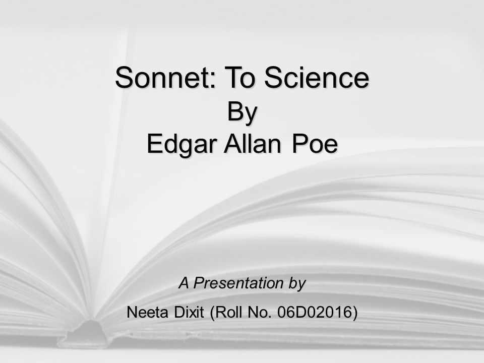 Sonnet: To Science By Edgar Allan Poe