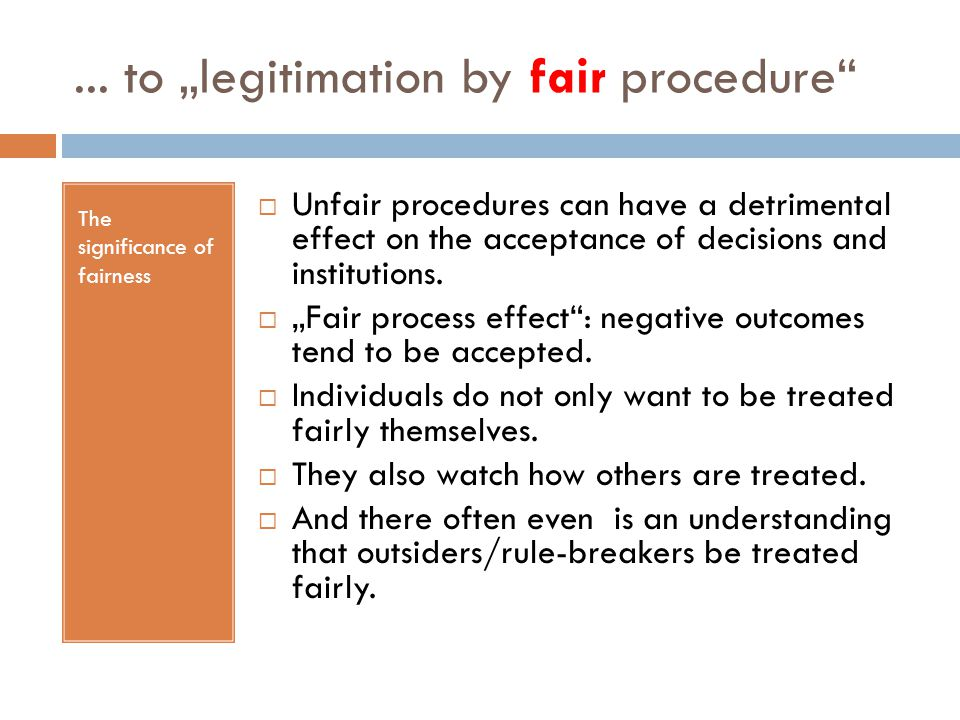 "... to ""legitimation by fair procedure"