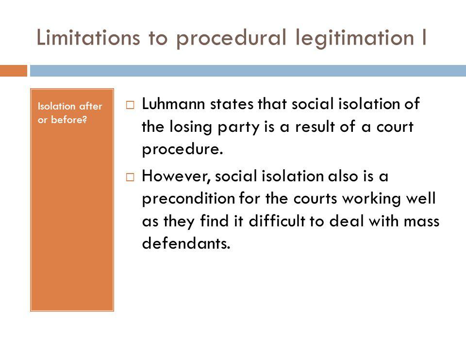 Limitations to procedural legitimation I