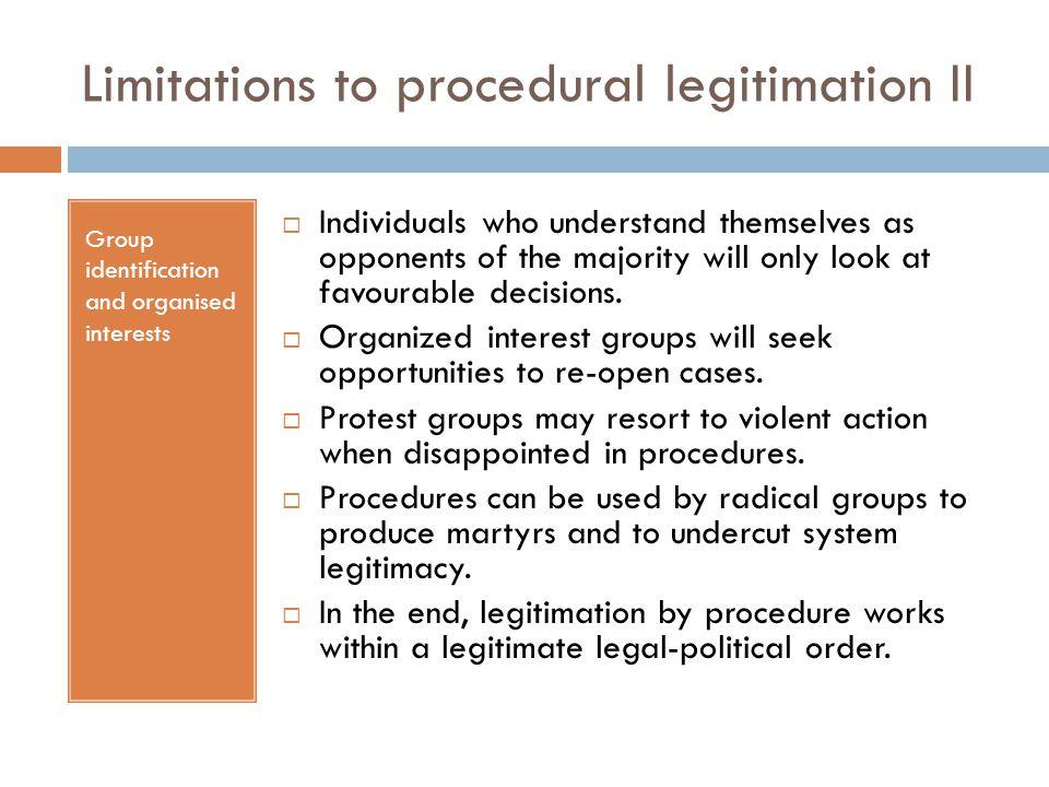 Limitations to procedural legitimation II