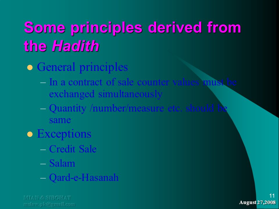 Some principles derived from the Hadith