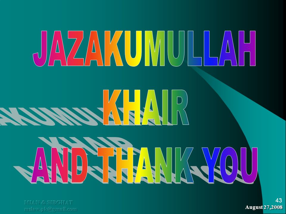 JAZAKUMULLAH KHAIR AND THANK YOU MIAN & SIBGHAT