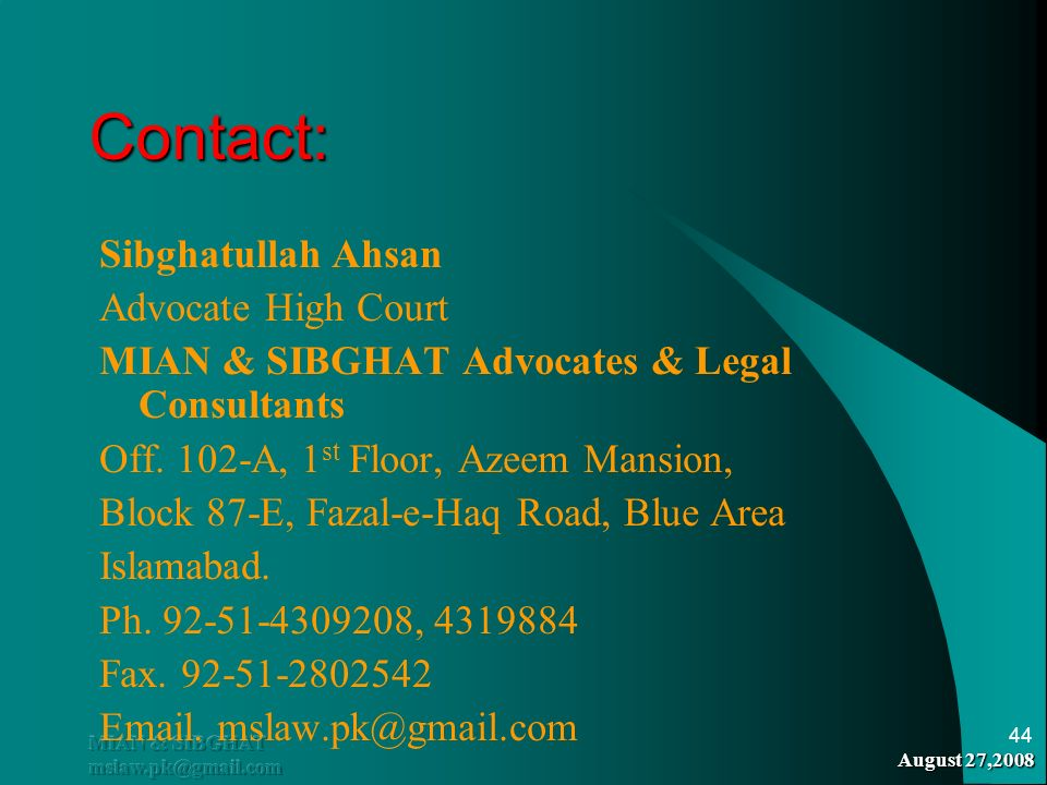 Contact: Sibghatullah Ahsan Advocate High Court