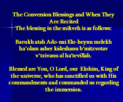 The Conversion Blessings and When They Are Recited
