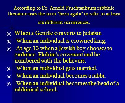 When a Gentile converts to Judaism When an individual is crowned king.