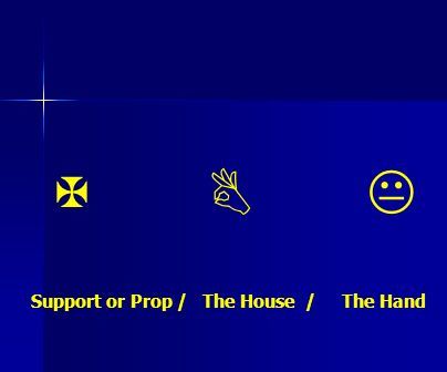X B K Support or Prop / The House / The Hand
