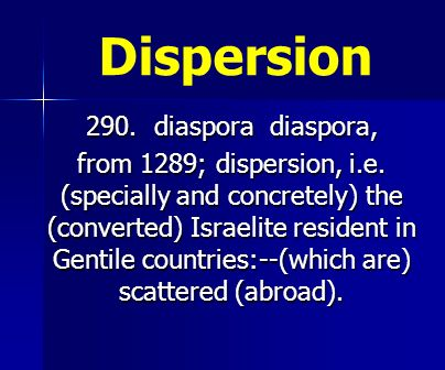 Dispersion 290. diaspora diaspora,