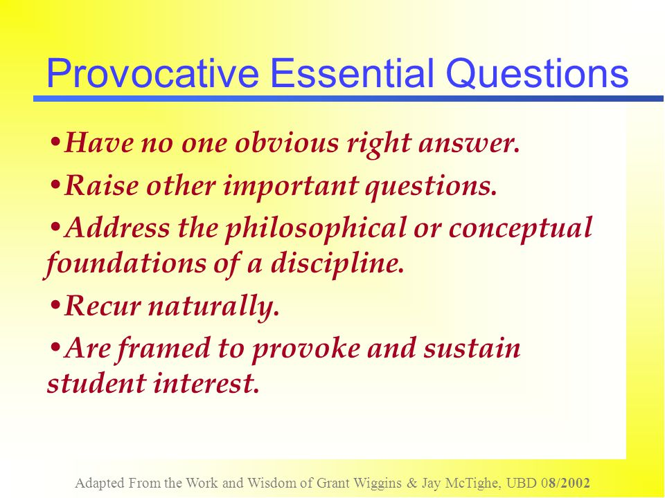 Provocative Essential Questions