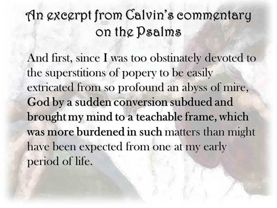 An excerpt from Calvin's commentary on the Psalms