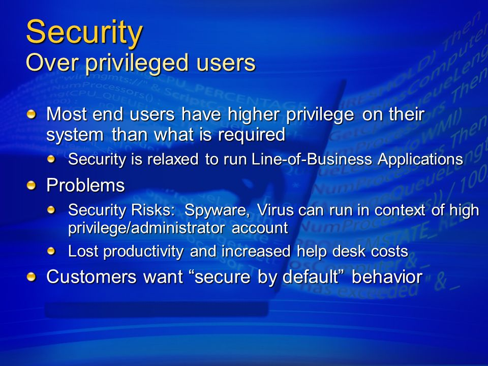 Security Over privileged users