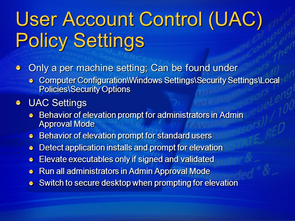 User Account Control (UAC) Policy Settings
