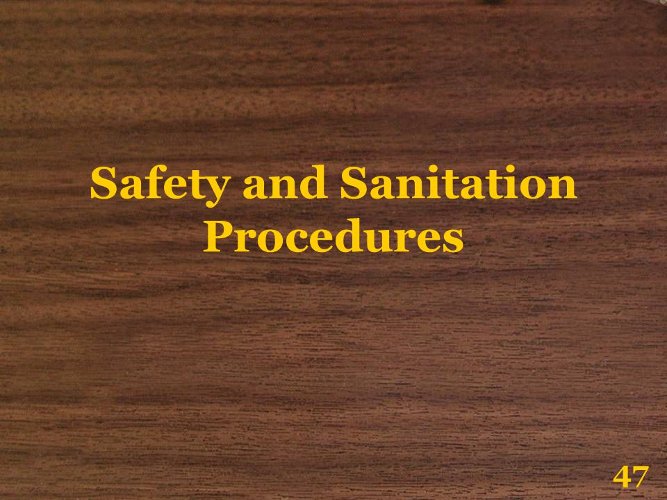 Safety and Sanitation Procedures