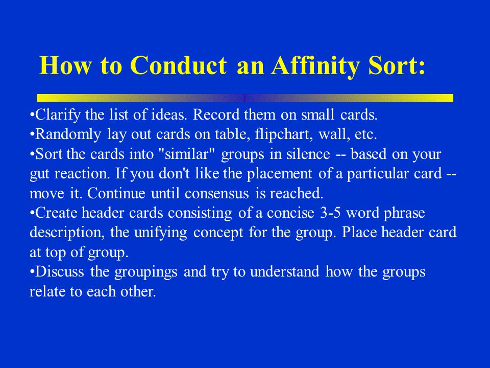 How to Conduct an Affinity Sort: