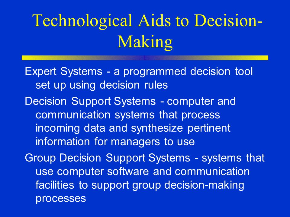 Technological Aids to Decision-Making