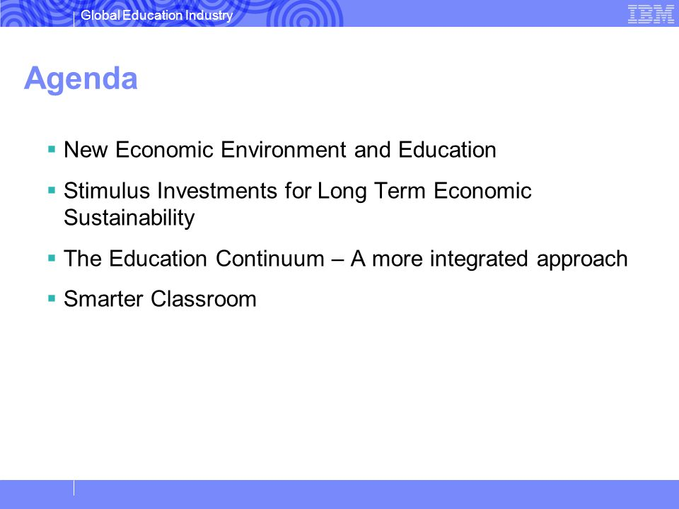 Agenda New Economic Environment and Education