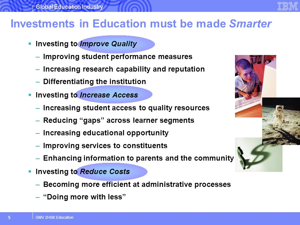 Investments in Education must be made Smarter