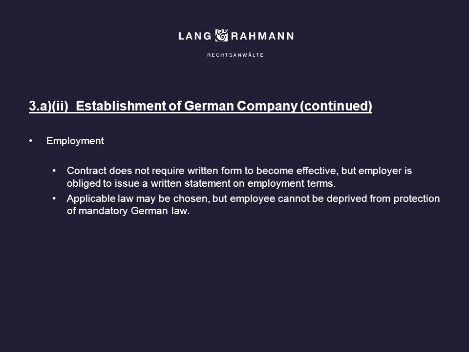 3.a)(ii) Establishment of German Company (continued)
