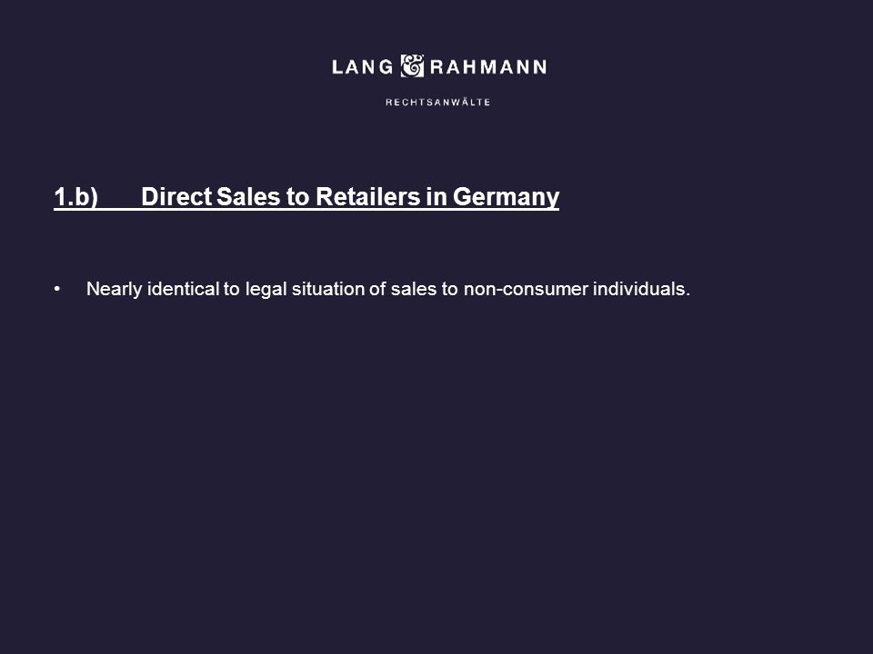 1.b) Direct Sales to Retailers in Germany