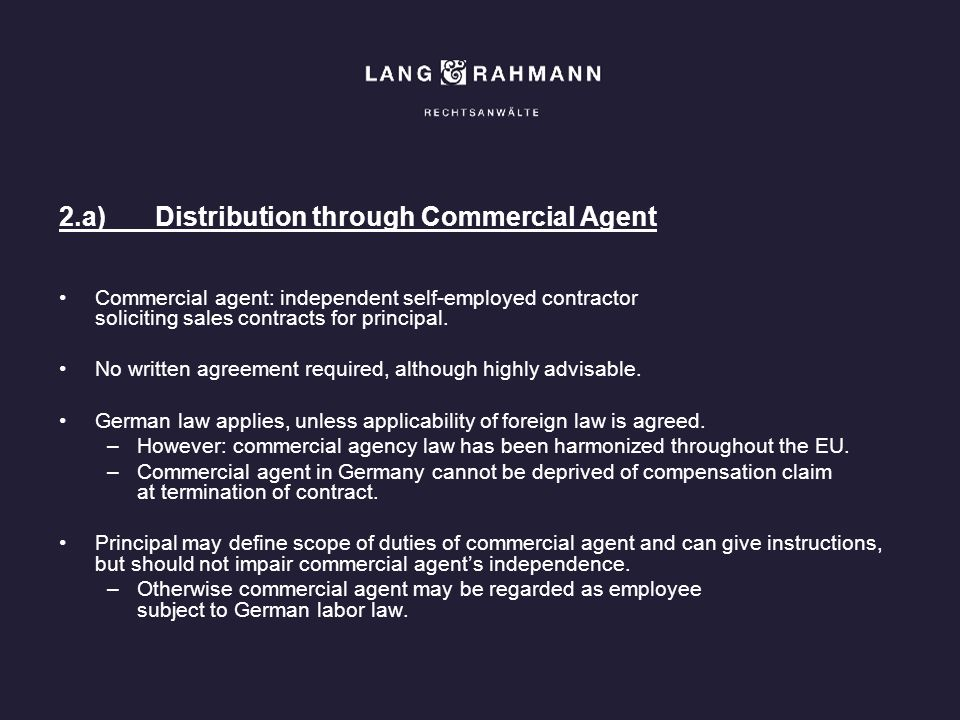 2.a) Distribution through Commercial Agent