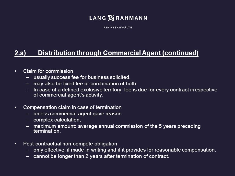 2.a) Distribution through Commercial Agent (continued)