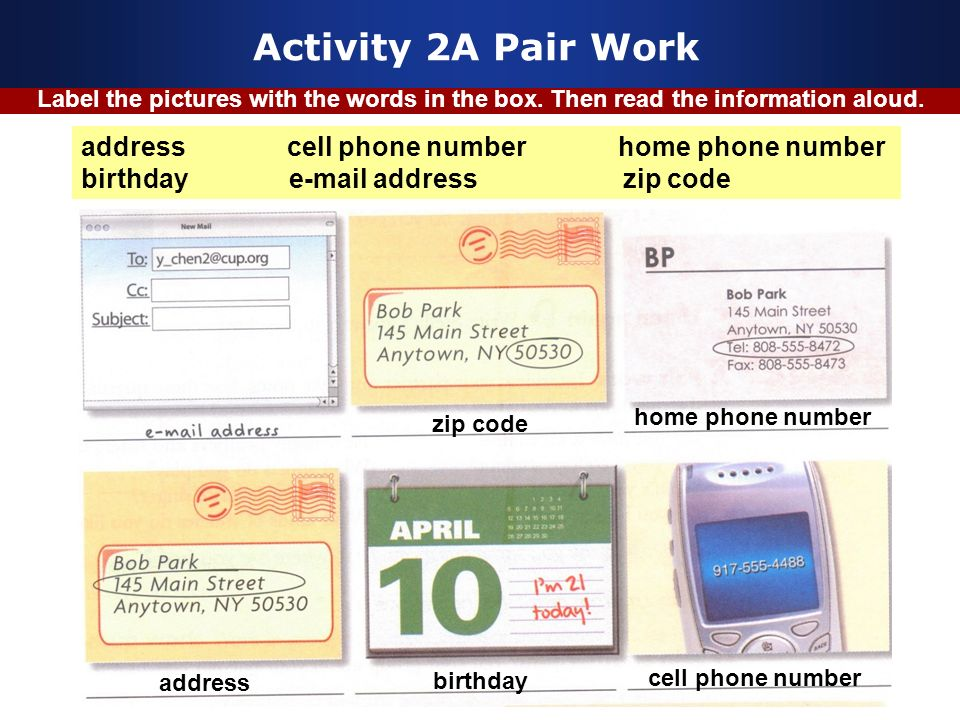 Activity 2A Pair Work address cell phone number home phone number