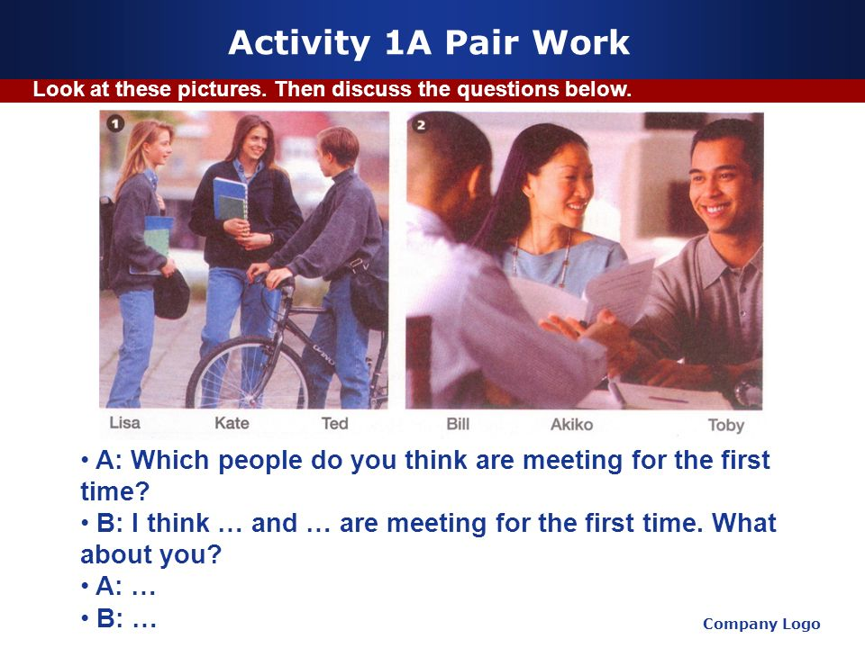 Activity 1A Pair Work Look at these pictures. Then discuss the questions below. www.themegallery.com.