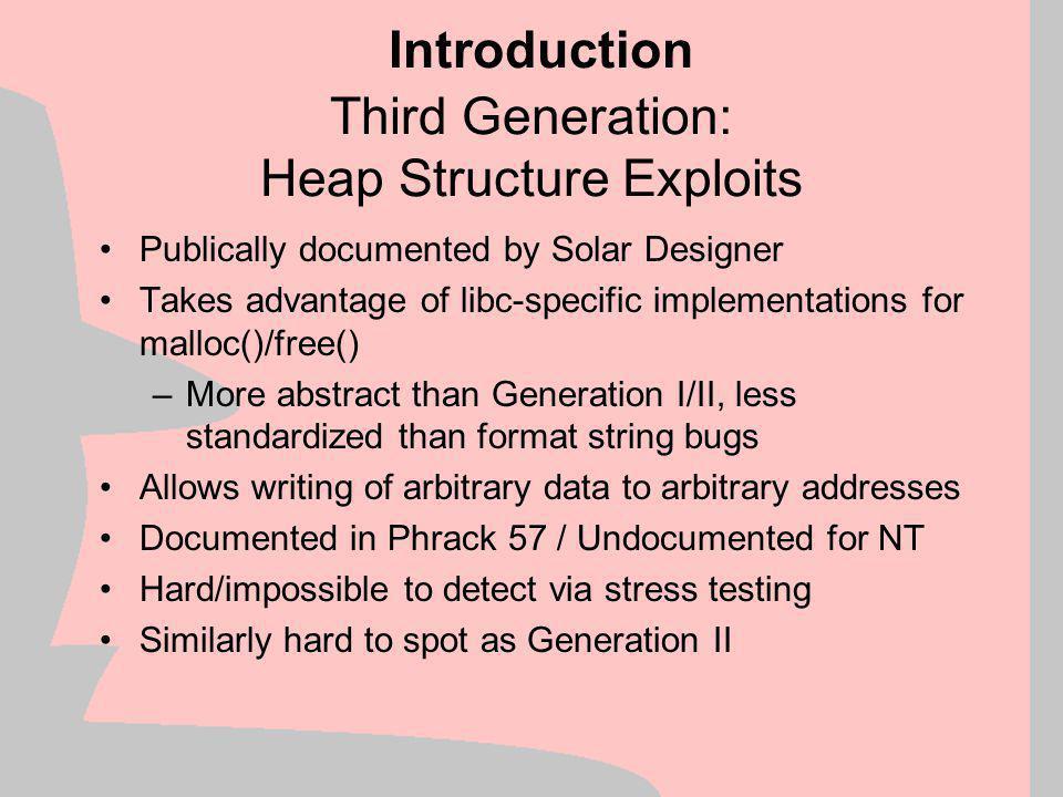 Third Generation: Heap Structure Exploits