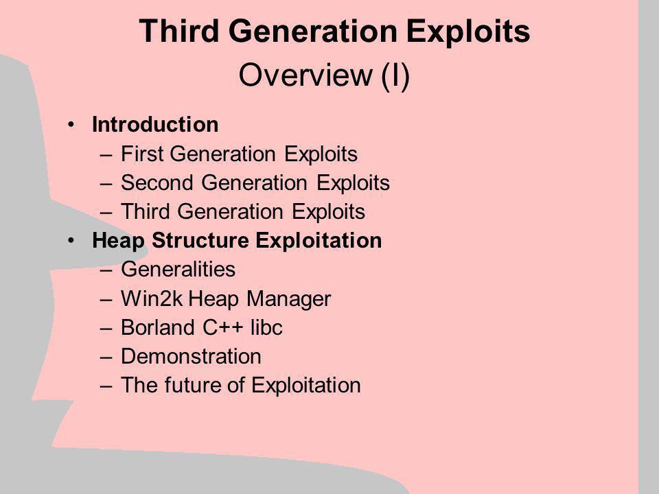 Third Generation Exploits