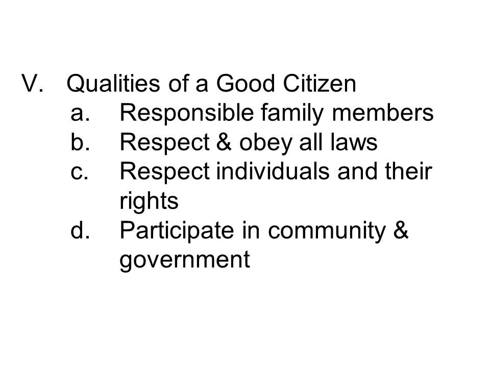 qualities of a good citizen How can the answer be improved.