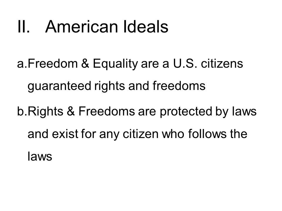 II. American Ideals